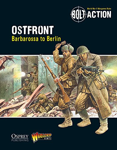 Bolt Action: Ostfront: Barbarossa to Berlin (English Edition)