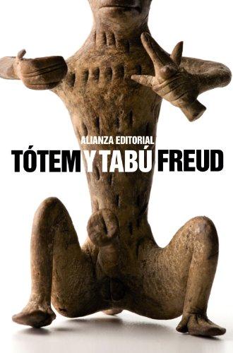 Tótem y Tabú (El libro de bolsillo - Bibliotecas de autor - Biblioteca Freud)
