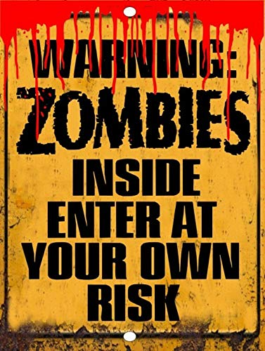 Tiukiu Warning Zombies Enter At Own Risk Walking Dead Metal Sign Wall Decor