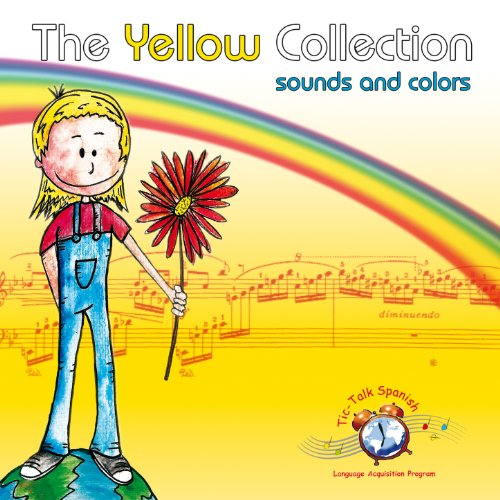 Tic-Talk Spanish (Music for Kids): The Yellow Collection
